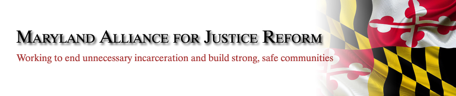 Justice Reinvestment | Maryland Alliance for Justice Reform